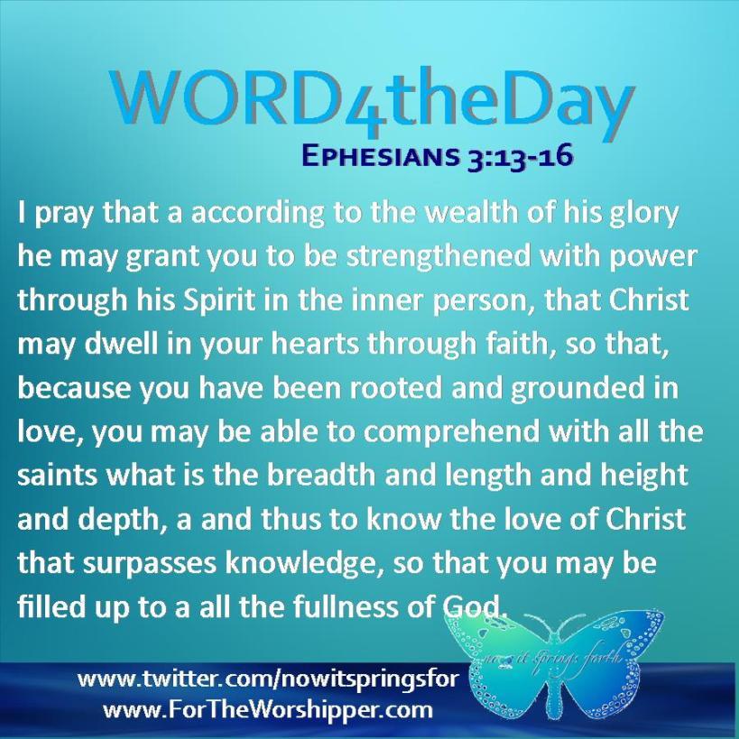 Ephesians 3 13-16