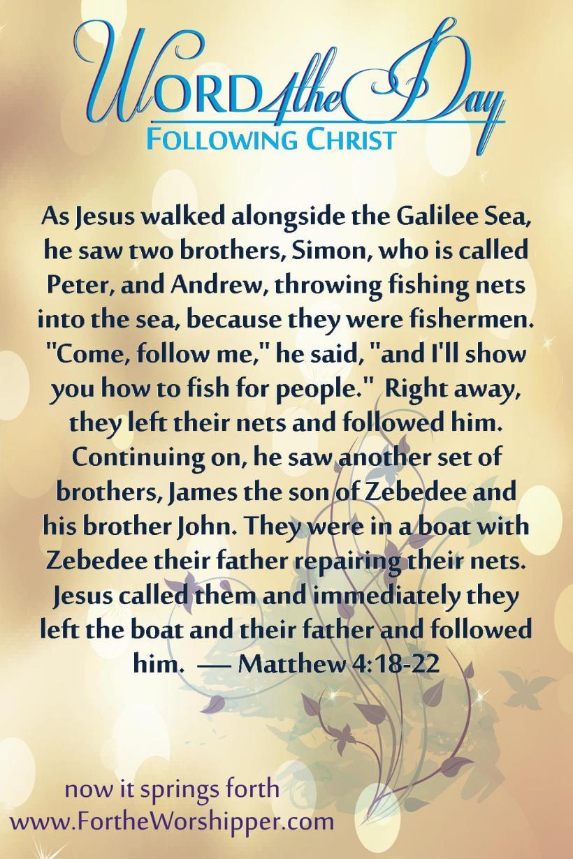 Matthew 4 18-22 Jesus is calling you