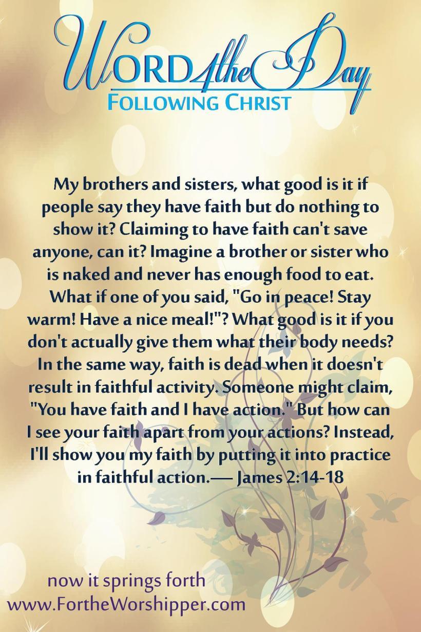 James 2 14-18 Show your faith with faithful action