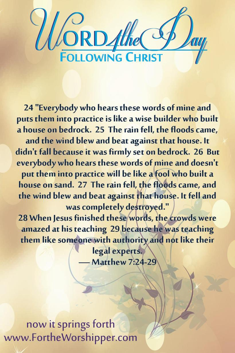 Matthew 7 24-29 06_07_14 Put the word into practice