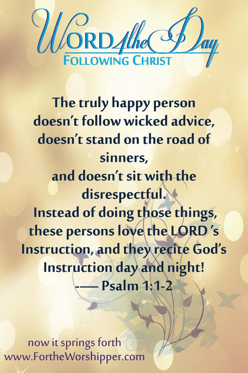 Psalm 1 1-2 Love the Lord's instruction