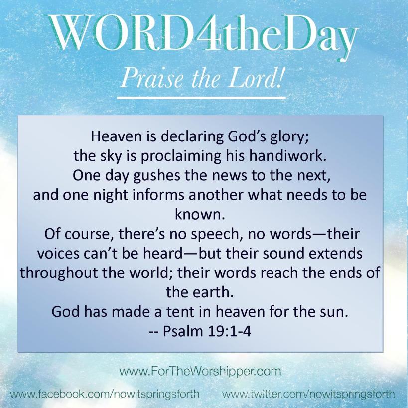 06 26 14 Psalm 19 1-4 Declare Gods glory