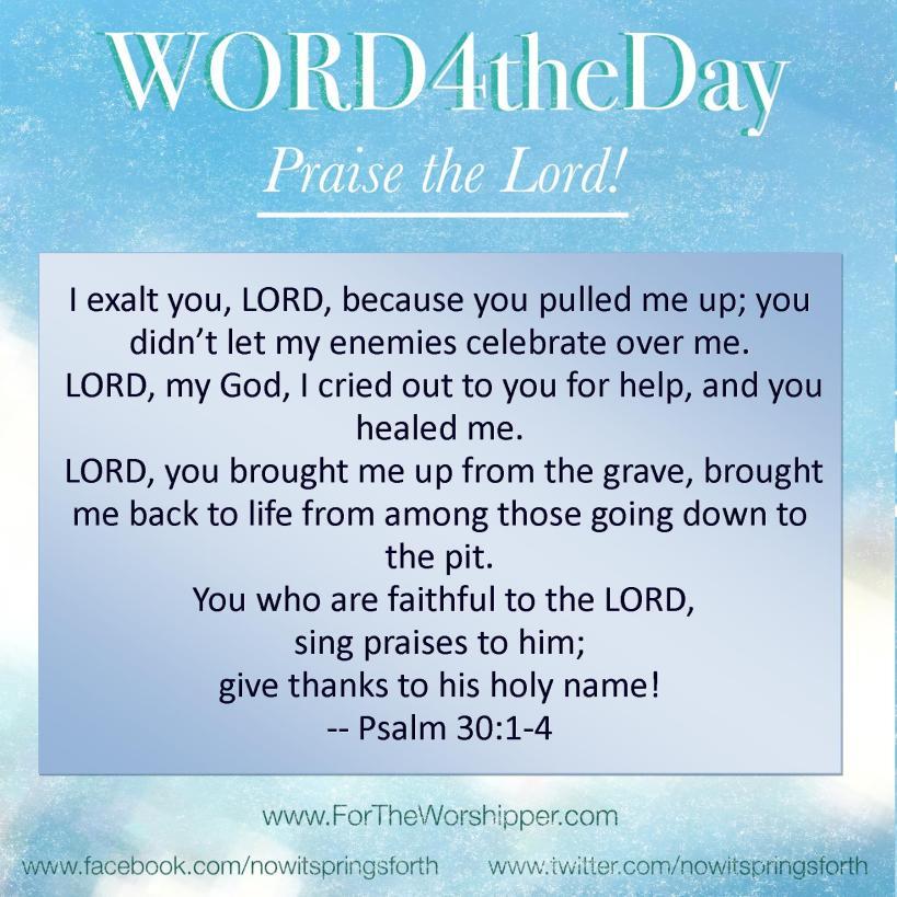 06 27 14 Psalm 30 1-4 Sing praises to God