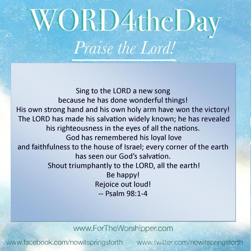 07 04 14 Psalm 98 1-4 Rejoice out loud