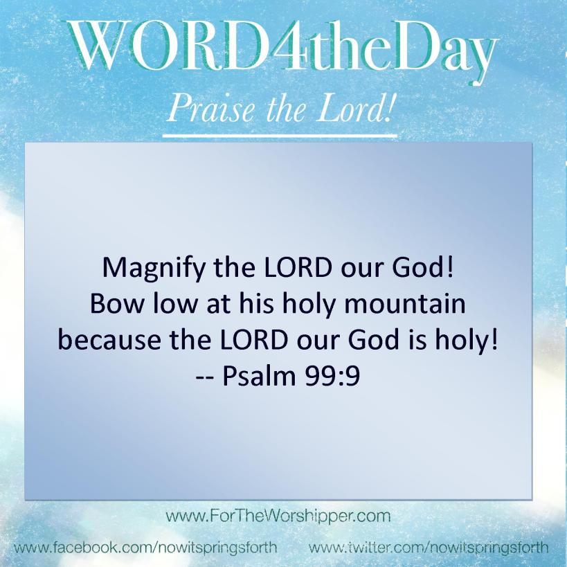 07 05 14 Psalm 99 9