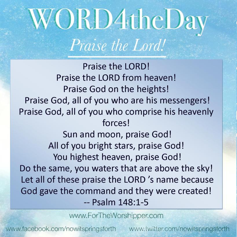 07 11 14 Psalm 148 1-5 praise your Creator