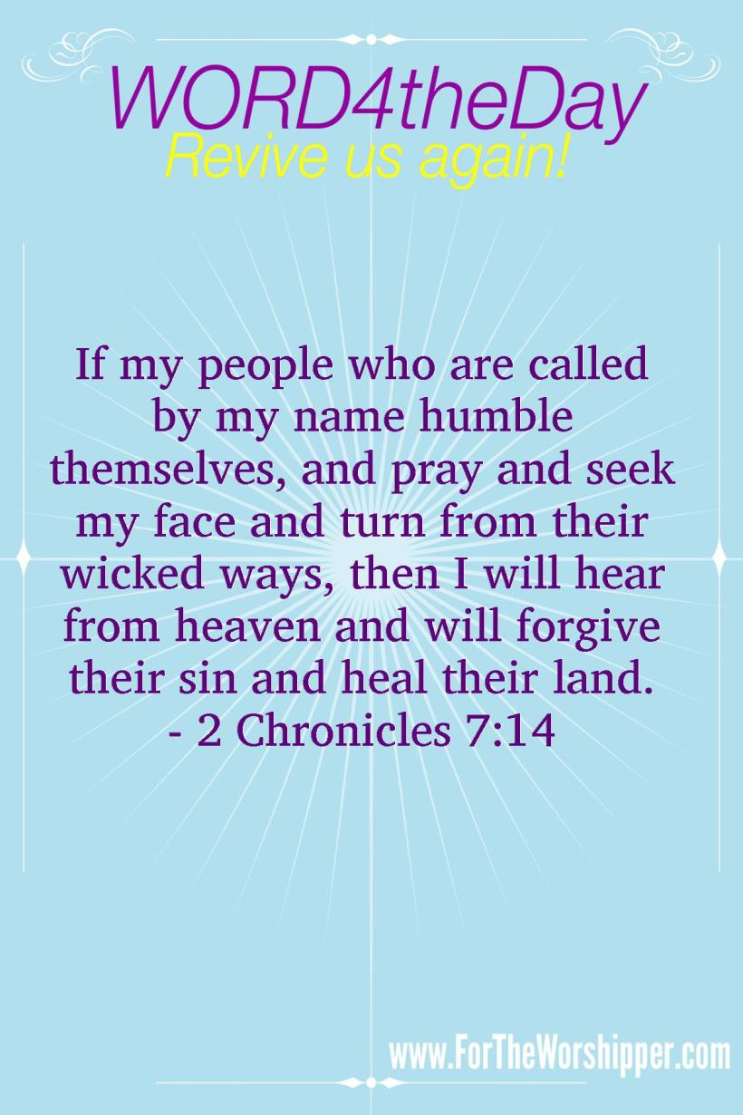 07 17 14 2 Chronicles 7 14 Humble Yourself