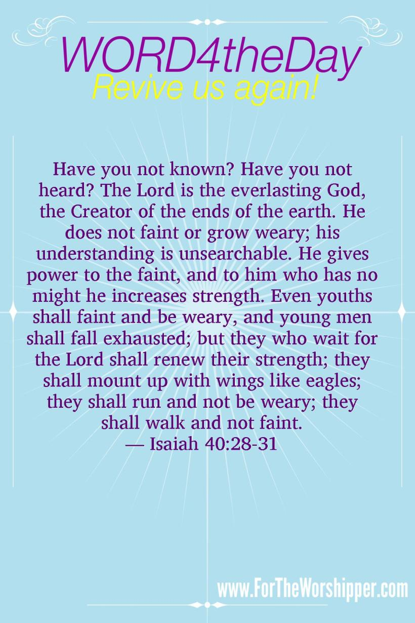 07 19 14 Isaiah 40 28-31 Wait for the Lord