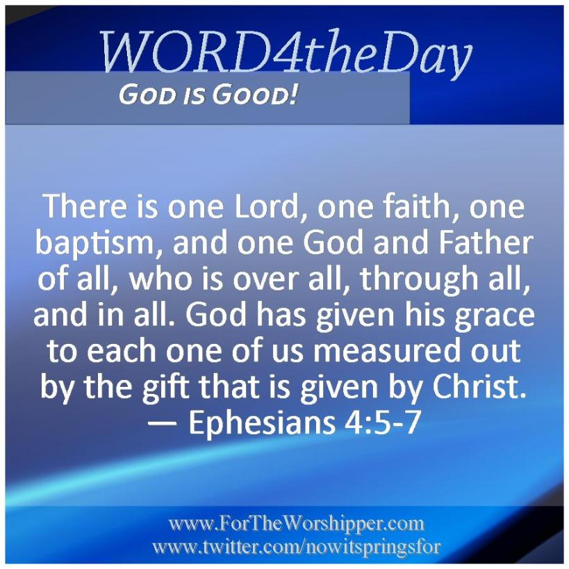 09 06 14 Ephesians 4 5-7 God is Lord of all