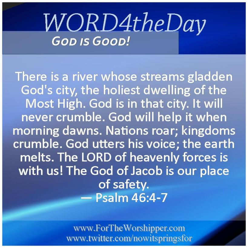 09 22 14 Psalm 46 4-7 God is our safety