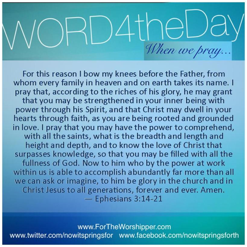 10.25.14 Ephesians 3 14-21 Grant me strength Lord