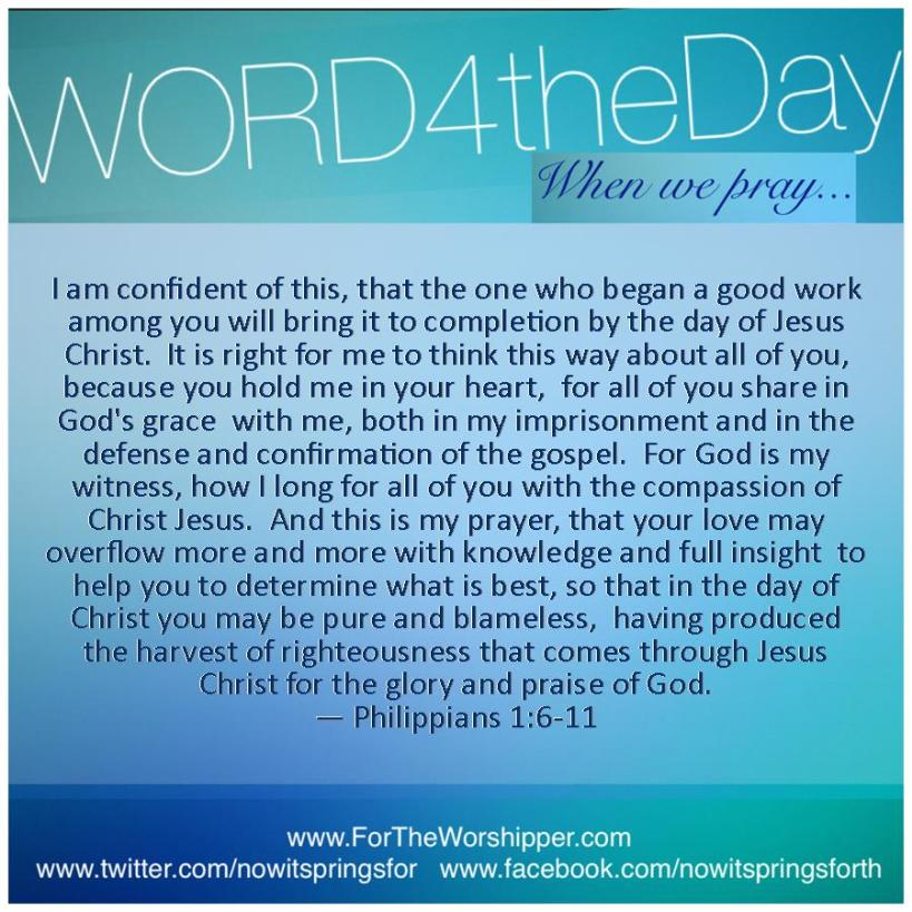 10.26.14 Philippians 1 6-11 Complete your work in me O God