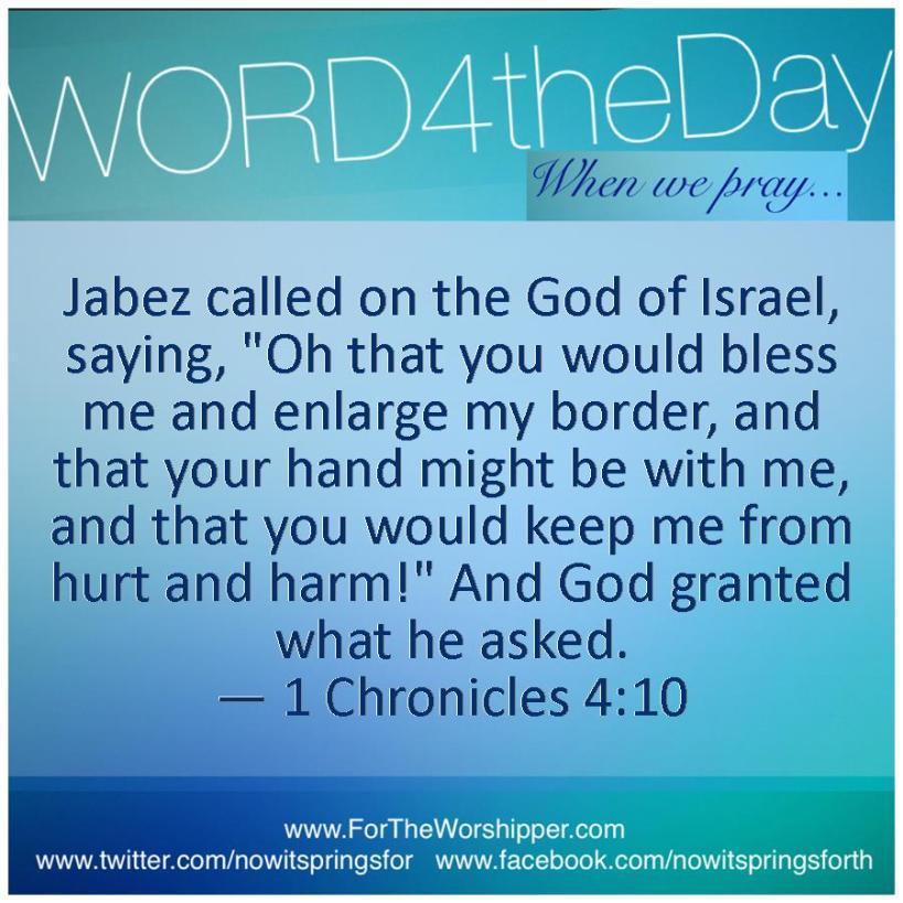 10.30.14 1 Chronicles 4 10 Enlarge my territory God