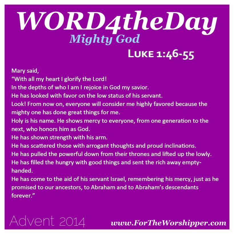 12.12.14 Luke 1 46-55 God looks at me with favor