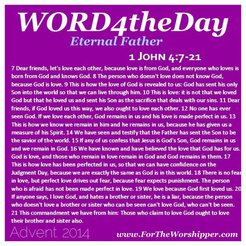12.20.14 1 John 4 7-21 God s love drives out fear